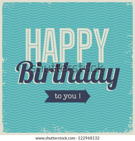Vintage retro happy birthday card, with fonts, grunge frame and chevrons seamless background .