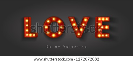 Vintage retro letters with incandescent lamps. The word love. Valentine's Day. EPS 10 #1272072082