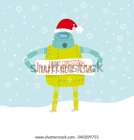 Vintage Robot wearing Santa's hat and holding a Merry Christmas and happy New Year signboard