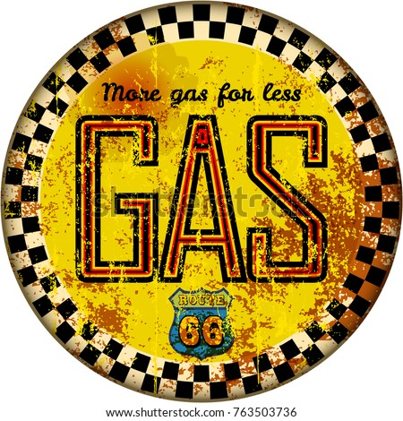 vintage rusty gas station sign...