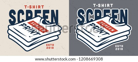 Vintage screen printing template with inscriptions on shirts isolated vector illustration
