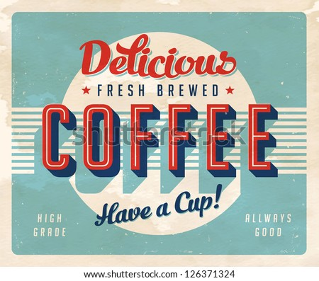 vintage sign   fresh brewed...