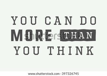 vintage slogan with motivation