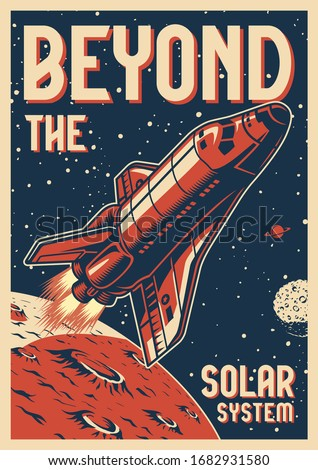 Vintage space colorful poster with flying shuttle on cosmic background vector illustration