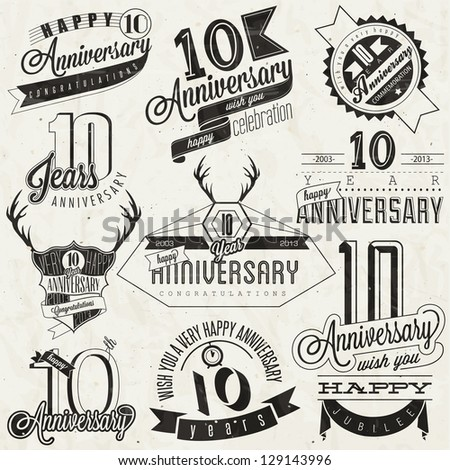 Vintage style 10 anniversary collection Ten anniversary design in retro style Vintage labels for anniversary greeting Hand lettering style typographic and calligraphic symbols for 10 anniversary