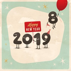 Vintage style funny greeting card - Happy New Year 2019 - Editable, grunge effects can be easily removed for a brand new, clean sign.