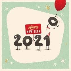 Vintage style funny greeting card - Happy New Year 2021 - Editable, grunge effects can be easily removed for a brand new, clean sign.