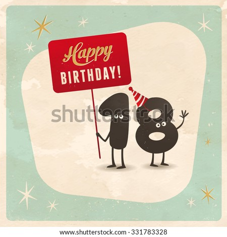 Vintage style funny 18th birthday Card  - Editable, grunge effects can be easily removed for a brand new, clean sign. ストックフォト ©