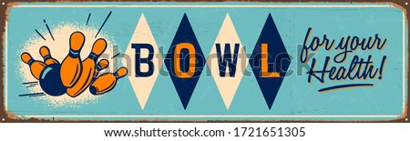 Vintage style metal sign - Bowl for your health! - Vector EPS10. Grunge effects can be easily removed for a brand new, clean sign. Stock photo ©