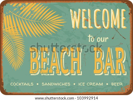 "Vintage style tin sign ""Beach Bar""."