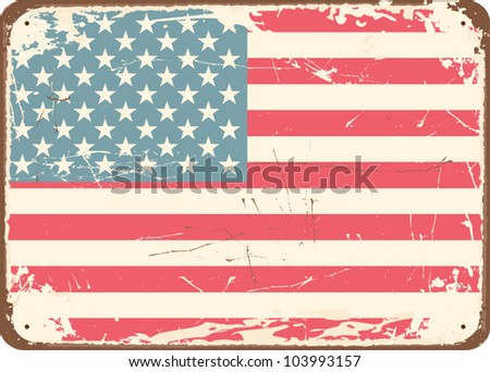 Vintage style tin sign with the American Flag.
