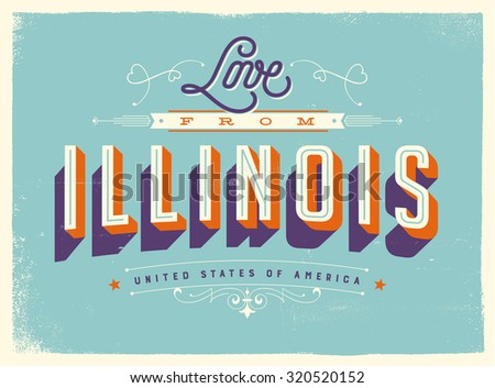Vintage style Touristic Greeting Card with texture effects - Love from Illinois - Vector EPS10.