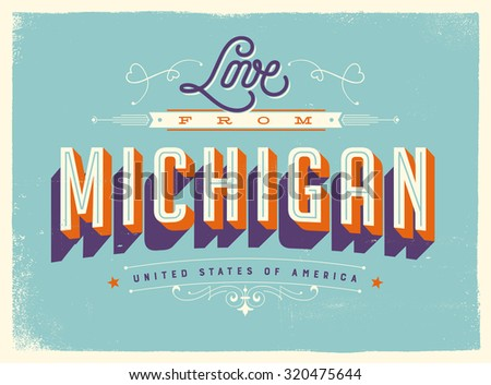 Michigan vector download free vector art stock graphics images vintage style touristic greeting card with texture effects love from michigan vector eps10 m4hsunfo