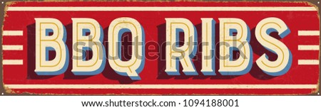 Vintage Style Vector Metal Sign - BBQ RIBS - Grunge effects can be easily removed for a brand new, clean design
