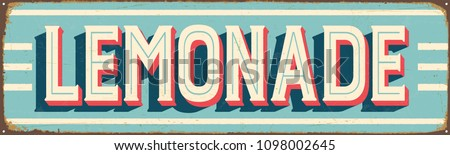 Vintage Style Vector Metal Sign - LEMONADE - Grunge effects can be easily removed for a brand new, clean design.