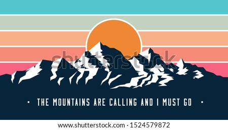 Vintage styled mountains banner design with Mountains are calling and I must go caption. Mountains sunset silhouette. Vector illustration. Foto d'archivio ©