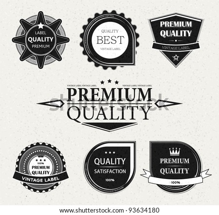 Vintage Styled Premium Quality and Satisfaction Guarantee Label collection with black grungy design, paper texture.
