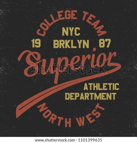 Vintage Superior American NYC Brooklyn College T-shirt and apparels graphic design Varsity Tee. College Vintage style t-shirt typography vector.