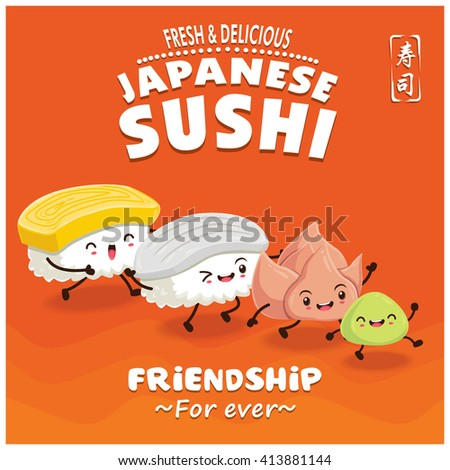 Vintage Sushi poster design with vector sushi character. Chinese word means sushi. #413881144