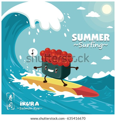 Vintage sushi poster design with vector sushi surfer. Ikura means filled with salmon roe. Chinese word means sushi.