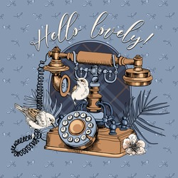 Vintage Telephone and birds with exotic palm leaves on a checkered background. Hello lovely - lettering quote. T-shirt composition, hand drawn vector illustration.