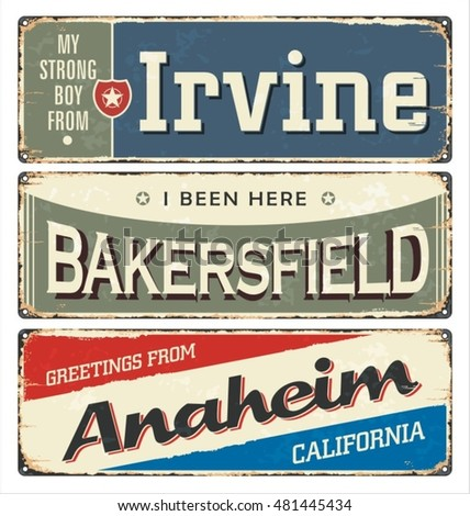 Vintage tin sign collection with USA cities. Irvine. Bakersfield. Anaheim. California. Retro souvenirs or postcard templates on rust background.