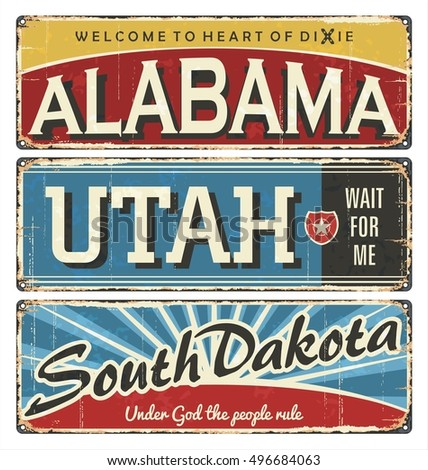 Vintage tin sign collection with USA state. Alabama. Utah. South Dakota. Retro souvenirs or postcard templates on rust background. Dixie. South.