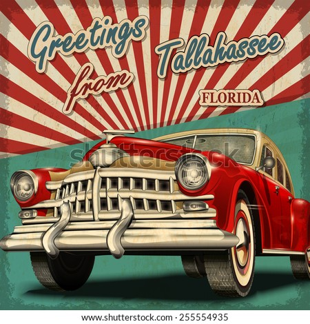 stock vector vintage touristic greeting card with retro car tallahassee florida 255554935 - Каталог — Фотообои «Ретро»