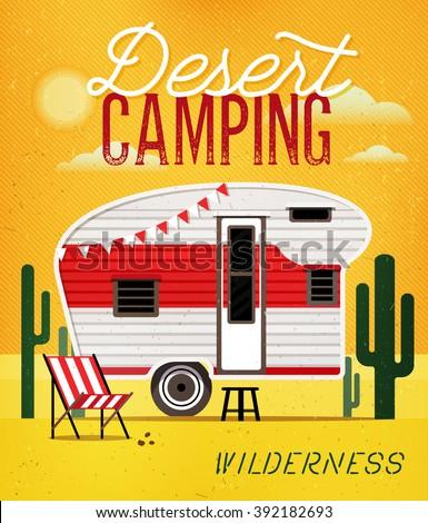 Vintage Travel Poster with Travel Trailer on Desert. Vector illustration.