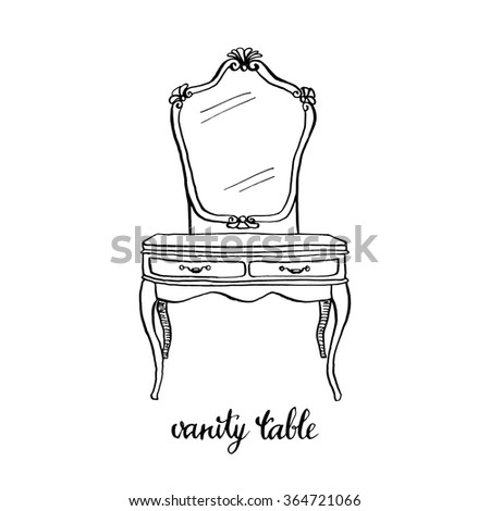 Vintage Vanity Table Dressing Table Vintage Furniture Interior Design Elements Hand Drawn Ink Sketch Illustration Isolated On White Background 364721066 on ornate living room furniture
