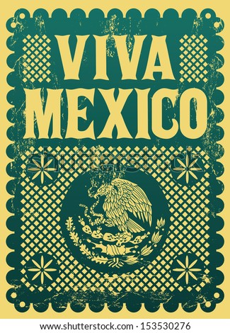 Vintage Viva Mexico mexican holiday vector poster Grunge effects can be easily removed