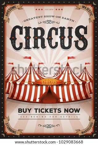 Vintage Western Circus Poster/ Illustration of retro and vintage circus poster background, with marquee, big top, elegant titles and grunge texture for arts festival event and entertainment background