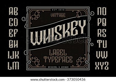 vintage whiskey label typeface...
