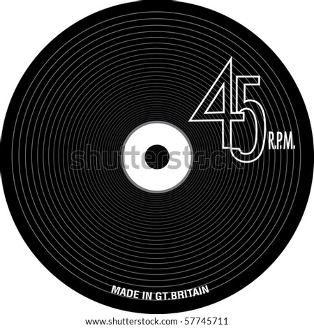 Vinyl Record with grooves and 45 RPM text. Also includes the text 'Made in Great Britain'. Similar to the records produced during the 60's.