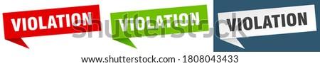 violation banner sign. violation speech bubble label set Stockfoto ©