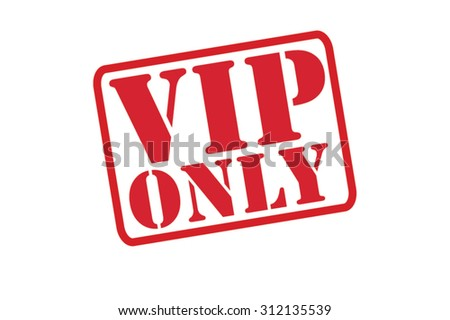 vip only red rubber stamp