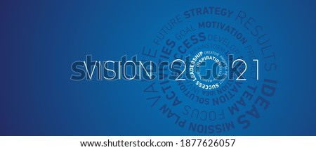 Vision 2021 New Year modern abstract circle word cloud text white shining bold light typography blue greeting card banner