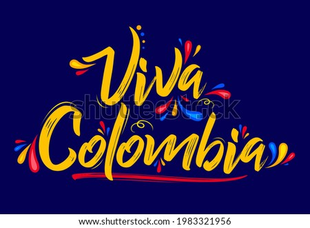Viva Colombia, Live Colombia spanish text Patriotic Colombian flag colors vector. Stock fotó ©