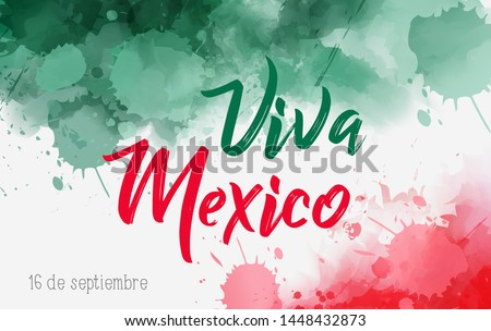 Viva Mexico holiday background with watercolored grunge design. Independence day concept background. Abstract watercolor splashes in Mexico flag colors