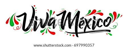 Shutterstock Viva Mexico, traditional mexican phrase holiday, lettering vector illustration