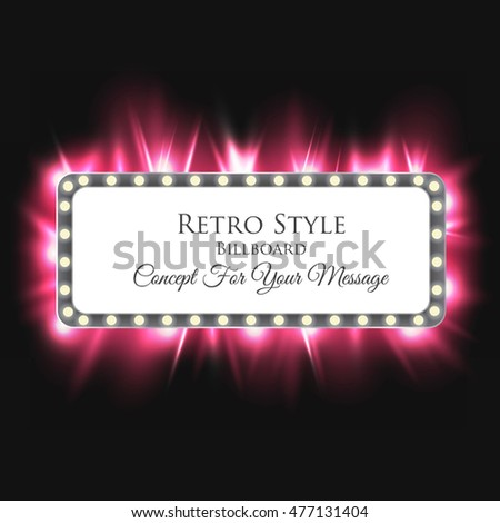 Volume Billboard For Writing. Frame With Neon Lights Advertising. Vintage Background. Vector Illustration #477131404