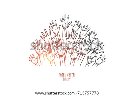 Volunteer concept. Hand drawn hands of group of people volunteers. Hands of people doing charity isolated vector illustration.
