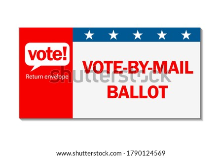 Vote by mail campaign banner for the 2020 presidential election in America during the covid pandemic. All elements are isolated.