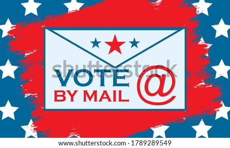 Vote by mail. Stay safe. 2020 United States of America Presidential Election banner. Election banner Vote 2020 with Patriotic Stars. November 3. Vector EPS 10