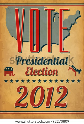 Vote - Presidential Election Poster