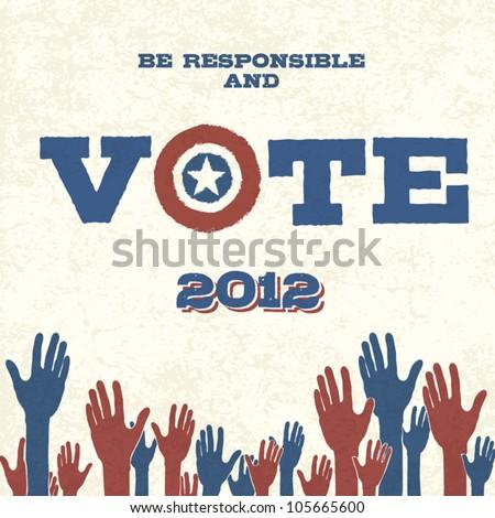 Vote! Retro poster, vector illustration, EPS10 - stock vector