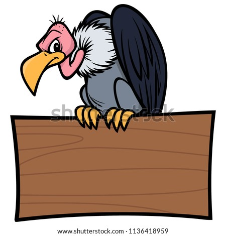 Vulture with Sign - A vector cartoon illustration of a Vulture sitting on a wood Sign.