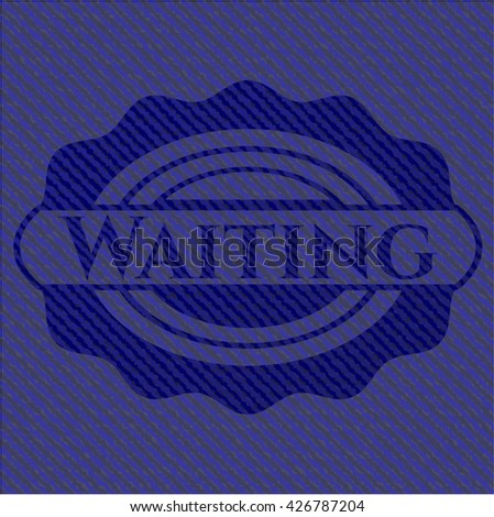 Waiting emblem with denim texture