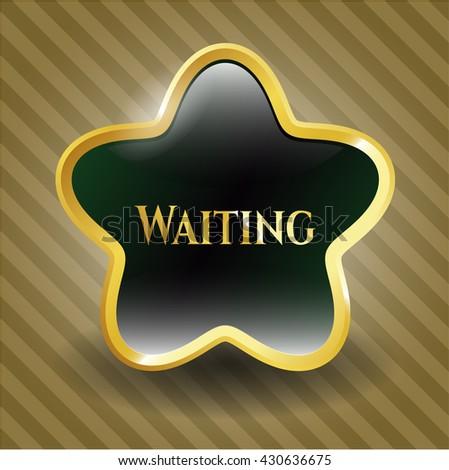 Waiting golden badge or emblem