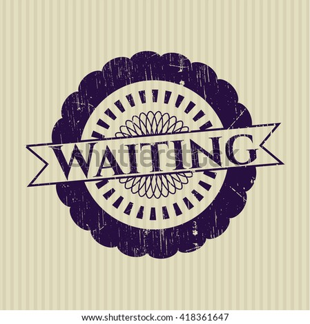 Waiting rubber stamp